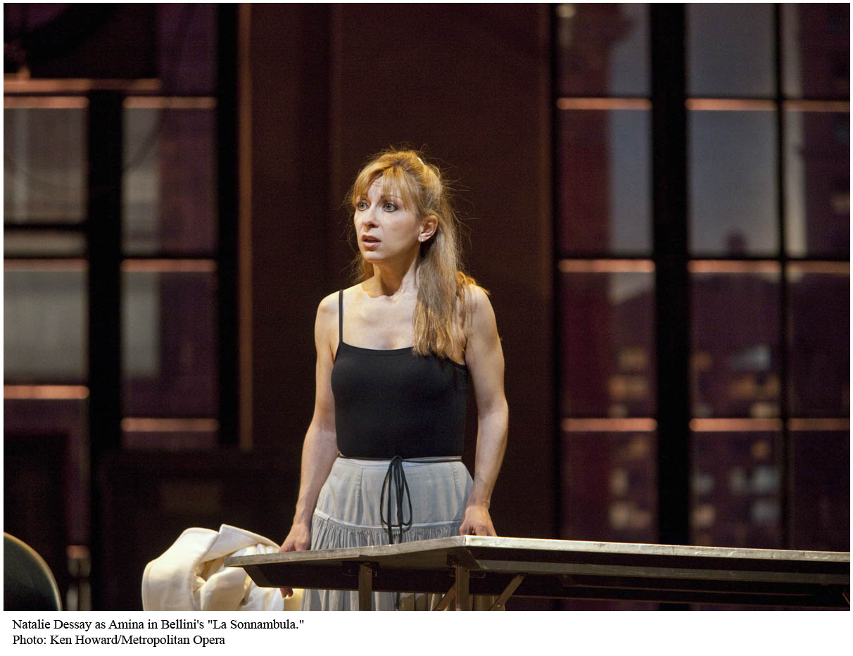 dessay sonnambula Dessay has performed the role before and is widely quoted as saying she doesn't think a traditional production of sonnambula could ever work in a previous production i saw in santa fe, dessay played amina as a bookish, mentally unstable young woman, surrounded by victorian grotesques.